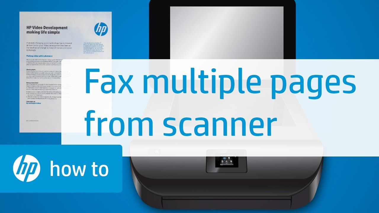faxing multiple pages from the scanner bed on hp printers youtube