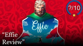 Effie Review [PS4] (Video Game Video Review)