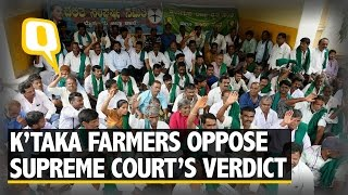 The Quint: Cauvery Water Dispute: Karnataka Farmers Oppose SC's Decision