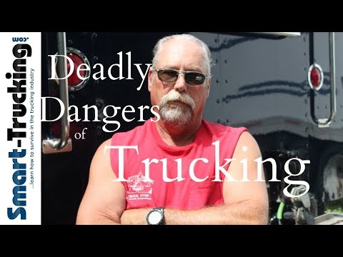 The Deadly Dangers of Trucking