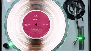 FANCY - SLICE ME NICE (ELECTRIFY ORIGINAL RE-EDIT) (℗1984 / ©2014)