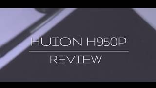 Huion H950P Tablet Review