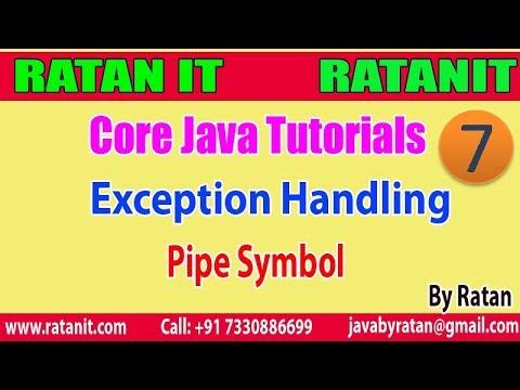 Corejava tutorial    exception handling    pipe symbol (handling.