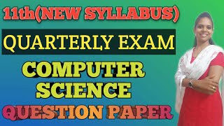 11th Quarterly Exam  2019-2020 COMPUTER SCIENCE question paper