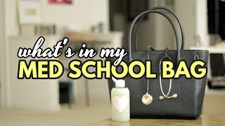 WHAT'S IN MY MED SCHOOL BAG | My Third Year of Med School Bag 2016