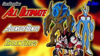 Explain All Ultimate Alien Forms of Ben 10 in Hindi (Part-2)
