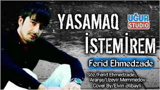 Yasamaq istemirem Ferid Ehmedzade Offical Audio