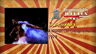 Скачать Boney M A Woman Can Change A Man 1977