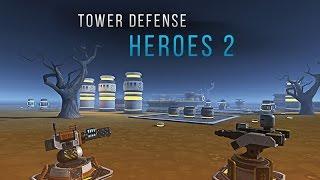 Tower Defense Heroes 2 на Андроид