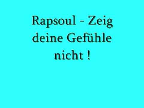 Клип RapSoul - Zeig deine Gefühle nicht