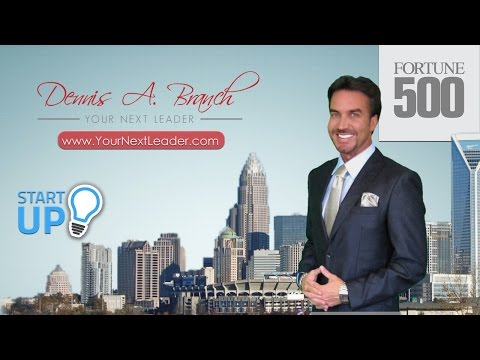 Your Next Leader: Dennis A. Branch | Video Resume