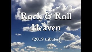 ROCK & ROLL HEAVEN with 2019 tributes