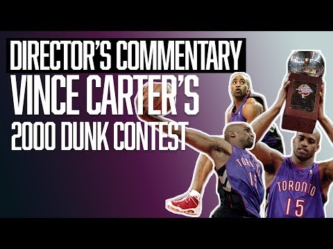 Vince Carter's 2000 NBA Slam Dunk Contest   Director's Commentary   The Ringer