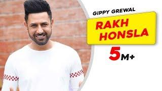 Rakh Honsla | Gippy Grewal | Bhinda Aujla