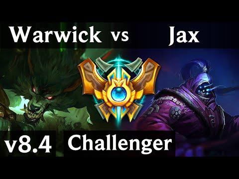 WARWICK vs JAX (JUNGLE) // NA Challenger // Patch 8.4