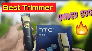 HTC AT-213 Trimmer Unboxing & Review | Best Trimmer For Men Under ₹500 ⚡⚡ | Is it Worth ? |