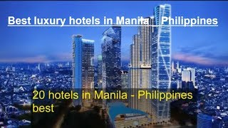 Top 19 most luxurious and luxury hotels in Manila - Philippines. Khanh Nguyen Vlog