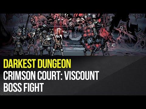 Darkest Dungeon - Crimson Court: Viscount boss fight