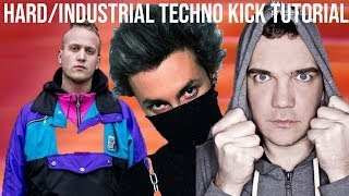 How To Make HARD  Industrial & Hard Techno Kicks Like Dyen, I Hate Models & Perc [+Samples]