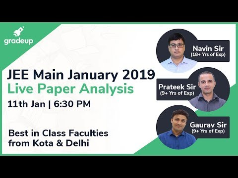 JEE Main Paper Analysis 2019 (11th Jan) by Top Faculties: Questions asked in the Paper