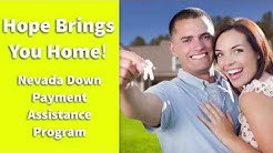 Hope Brings You Home! Nevada Down Payment Assistance Program