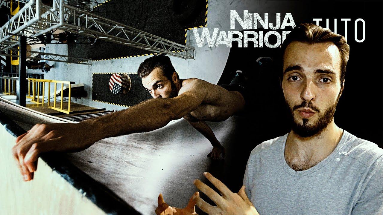 Tuto Ninja Warrior - Le Mur (4/6)