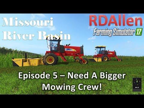 Farming Simulator 17 River Basin E5 - Need A Bigger Mowing Crew!