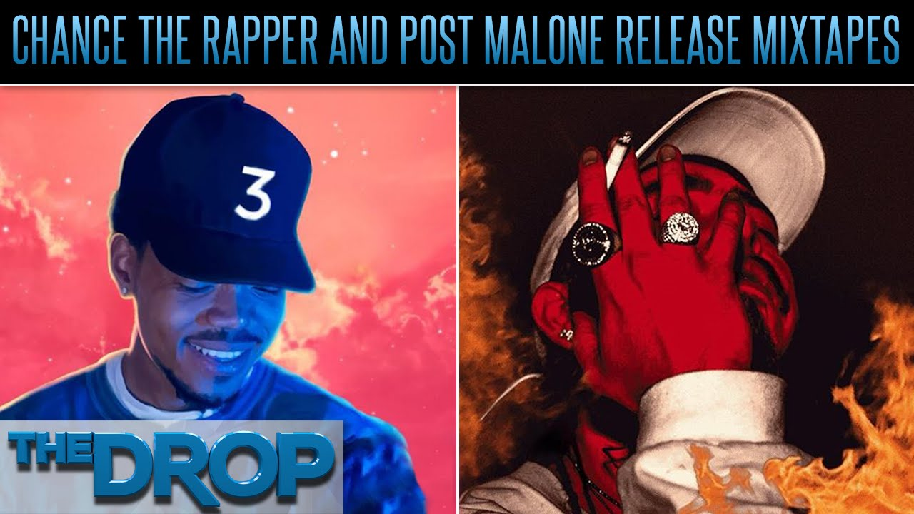 Chance The Rapper & Post Malone New Mixtape's - The Drop Presented by ADD