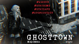 Madonna - Ghosttown 2020 (Our Wake Up Call)