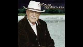 Roger Whittaker - Feather like the wind (2004)