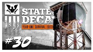 SEARCHING FOR A NEW BASE! | State of Decay Gameplay Part 30 - Year One Survival Edition Walkthrough