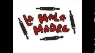 LA MALA MADRE - Son Recuerdos