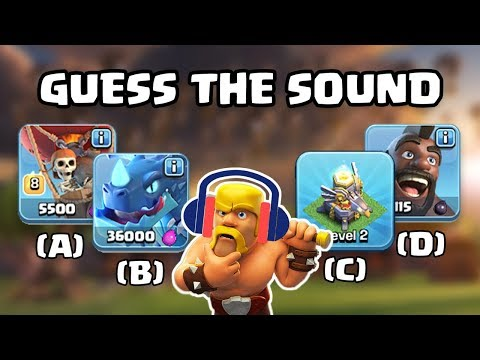 Guess The Troop Sound | 2018 Clash of Clans Quiz