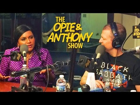 Opie & Anthony: Mindy Kaling (03/27/14)