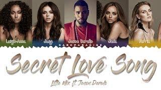 Cover images Little Mix ft. Jason Derulo - Secret Love Song (Color Coded Lyrics)