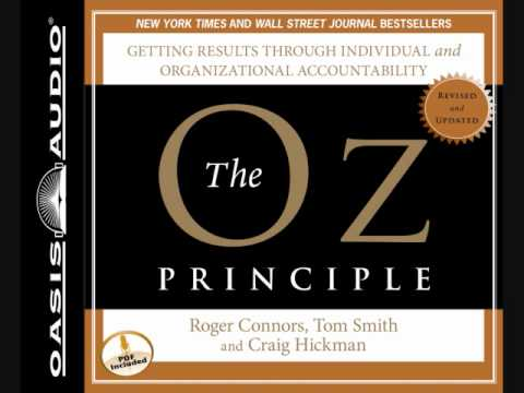 The Oz Principle By Roger Connors Tom Smith And Craig Hickman