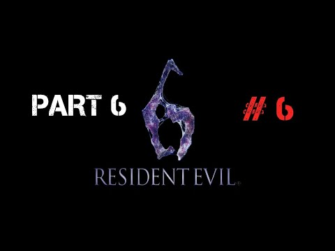 Resident Evil 6 walkthrough part 6 [Leon and Helena]  Co-op game play