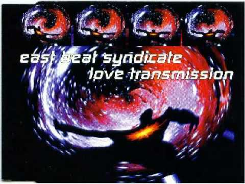 East Beat Syndicate - Love Transmission (1994)