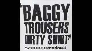 MADNESS - BAGGY TROUSERS (REMIX VERSION)