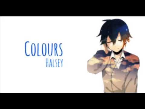 Colours (Stripped) - Halsey { Male Nightcore }
