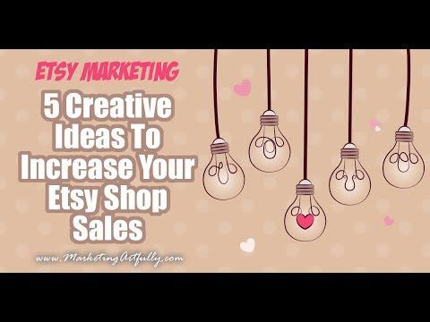 5 Creative Ideas To Increase Your Etsy Shop Sales