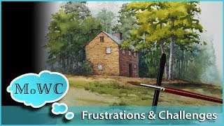 Pushing Through Frustrations & Challenges in Watercolor Painting