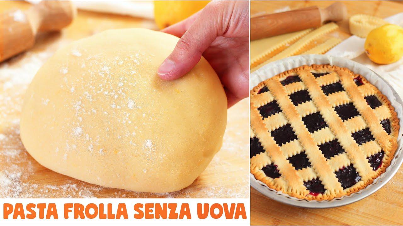 Ricetta Pasta Frolla Video.Pasta Frolla Senza Uova E Senza Burro Per Crostate E Biscotti Ricetta Facile Youtube