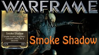 Warframe - Smoke Shadow Augment Ash