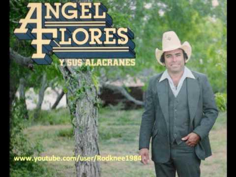 Angel Flores - Amor de Todos / Siempre Que Me Emborracho