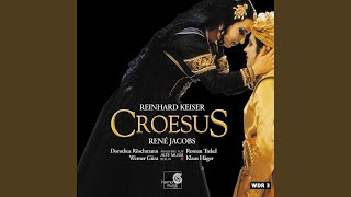 "Croesus: ACT II, Scene 2, ""Orsanes treulos?"" (Atis)"