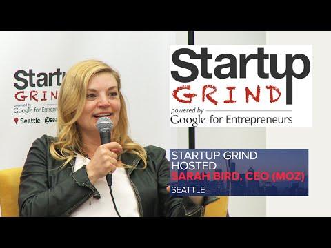 Sarah Bird, CEO (Moz) at Startup Grind Seattle