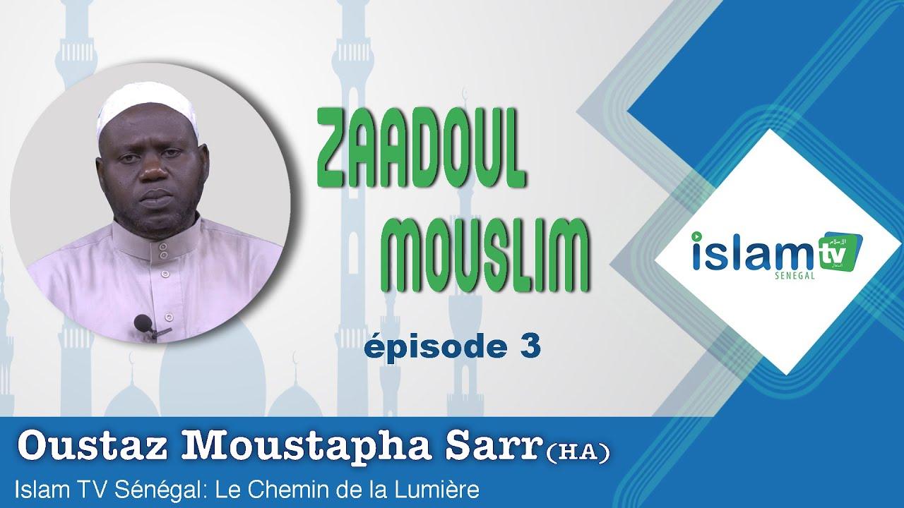 Zadul Mouslim YOBALU DIOULITE- Abou Anas Mouhamad Moustapha SARR