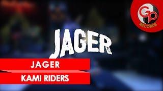 Baixar JAGER - Kami Riders (Perform Media Gathering GP Records)