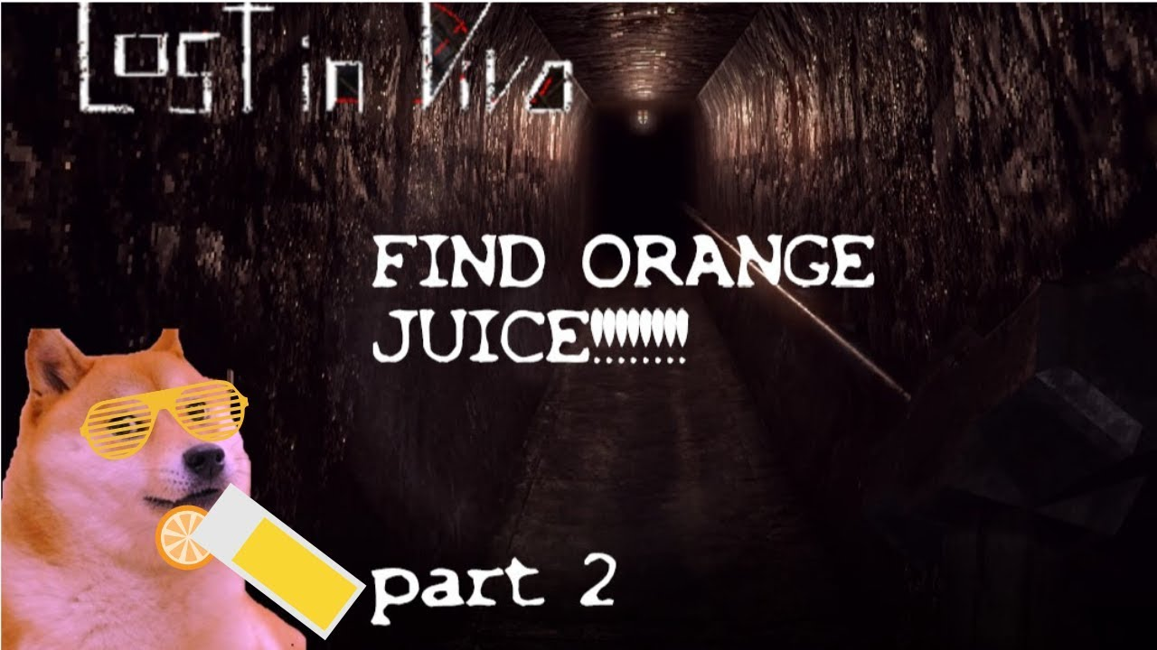Lost in Vivo - part 2 orange juice! and youtube channel names?